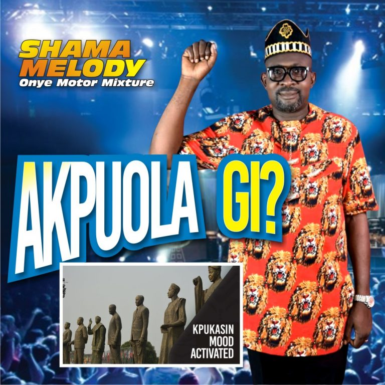 Akpuola Gi by Shama Melody on ShamaMelody Com